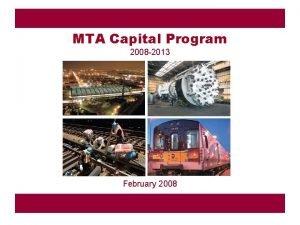 MTA Capital Program 2008 2013 February 2008 2008
