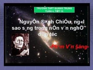TRNG THPT QUANG TRUNG TUN 4 TIT 10