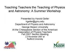 Teaching Teachers the Teaching of Physics and Astronomy