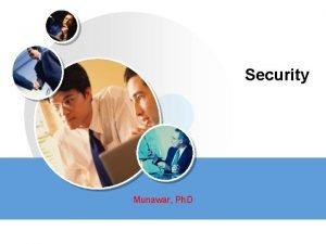 Security Munawar Ph D Security Threats Policies and
