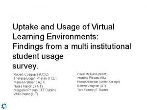 Uptake and Usage of Virtual Learning Environments Findings