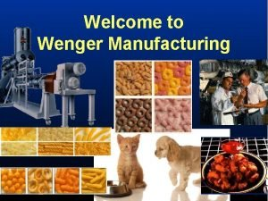 Welcome to Wenger Manufacturing World Supplier of Extrusion