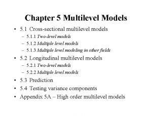 Chapter 5 Multilevel Models 5 1 Crosssectional multilevel