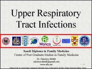 Upper Respiratory Tract Infections Saudi Diploma in Family