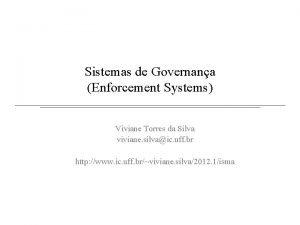 Sistemas de Governana Enforcement Systems Viviane Torres da
