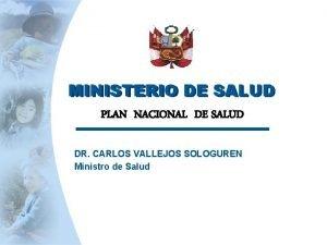 MINISTERIO DE SALUD PLAN NACIONAL DE SALUD DR