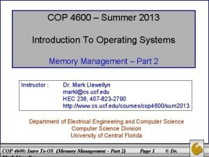 COP 4600 Summer 2013 Introduction To Operating Systems