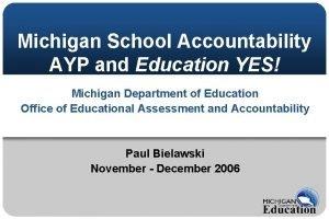 Michigan School Accountability AYP and Education YES Michigan