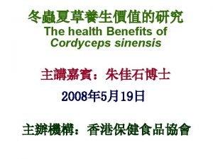 What is Cordyceps sinensis Cordyceps sinensis Berk Sace