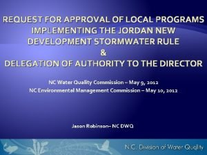 REQUEST FOR APPROVAL OF LOCAL PROGRAMS IMPLEMENTING THE