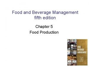 Food and Beverage Management fifth edition Chapter 5