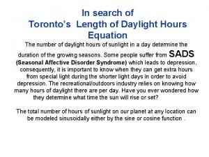 In search of Torontos Length of Daylight Hours