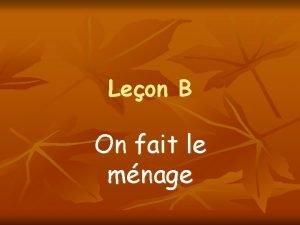 Leon B On fait le mnage Jean is