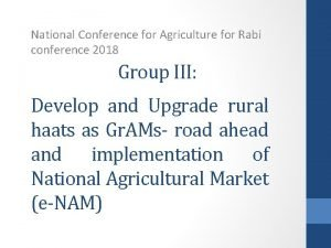 National Conference for Agriculture for Rabi conference 2018