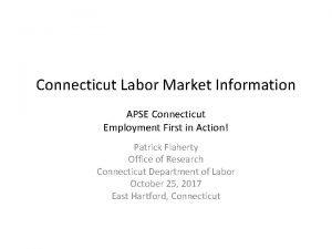 Connecticut Labor Market Information APSE Connecticut Employment First