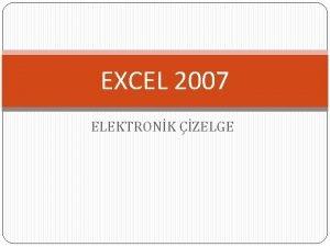 EXCEL 2007 ELEKTRONK ZELGE EXCEL NEDR Excel Microsoft