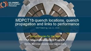 MDPCT 1 b quench locations quench propagation and
