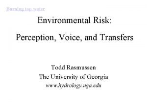 Burning tap water Environmental Risk Perception Voice and