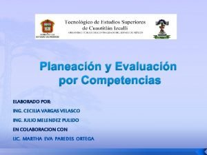 Planeacin y Evaluacin por Competencias ELABORADO POR ING