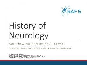 History of Neurology EARLY NEW YORK NEUROLOGY PART