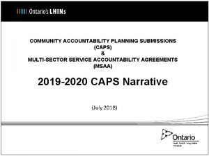 COMMUNITY ACCOUNTABILITY PLANNING SUBMISSIONS CAPS MULTISECTOR SERVICE ACCOUNTABILITY