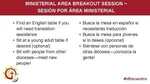 MINISTERIAL AREA BREAKOUT SESSION SESIN POR REA MINISTERIAL