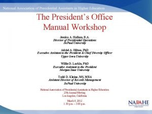 The Presidents Office Manual Workshop Jessica A Hallam