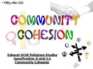 Phillip Allen 2010 Community Cohesion Edexcel GCSE Religious