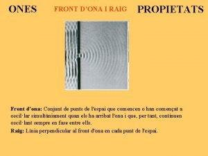 ONES FRONT DONA I RAIG PROPIETATS Front dona
