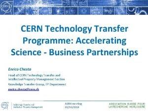 CERN Technology Transfer Programme Accelerating Science Business Partnerships