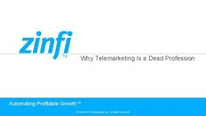 Why Telemarketing Is a Dead Profession Automating Profitable