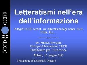 Letteratismi nellera dellinformazione Indagini OCSE recenti sui letteratismi