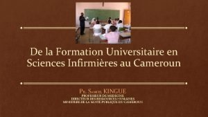 De la Formation Universitaire en Sciences Infirmires au