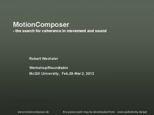 Motion Composer the search for coherence in movement