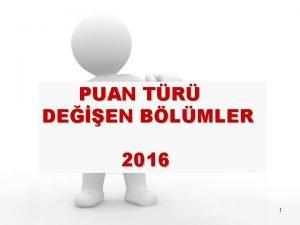 PUAN TR DEEN BLMLER 2016 1 2016da puan