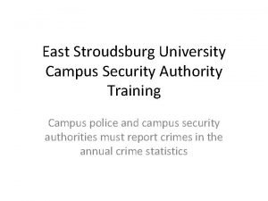 East Stroudsburg University Campus Security Authority Training Campus