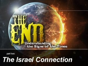 part two The Israel Connection Land Area Israel