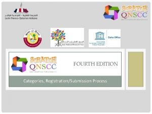 FOURTH EDITION Categories RegistrationSubmission Process QNSCC CATEGORIES WWW