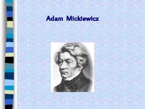 Adam Mickiewicz Portret Adama Mickiewicza Portret Adama Mickiewicza
