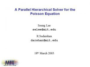 A Parallel Hierarchical Solver for the Poisson Equation