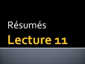 Rsums Lecture 11 Yesterday Persuasive Messages Appealing to