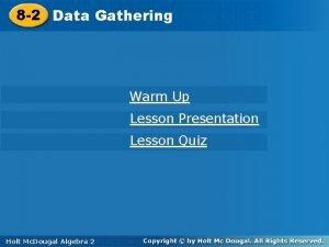 Gathering 8 2 Data Gathering Warm Up Lesson