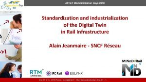 AFNe T Standardization Days 2018 Standardization and industrialization