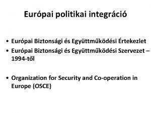 Eurpai politikai integrci Eurpai Biztonsgi s Egyttmkdsi rtekezlet
