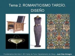 Tema 2 ROMANTICISMO TARDO DISEO Fundamentos Del Arte