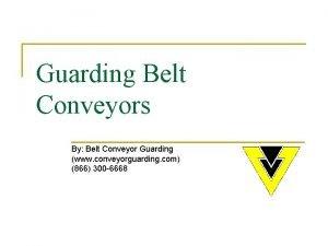 Guarding Belt Conveyors By Belt Conveyor Guarding www