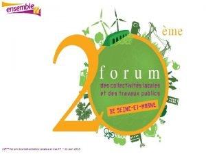 20me forum des Collectivits Locales et des TP