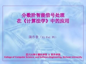 YiFei PU College of Computer Science and Software