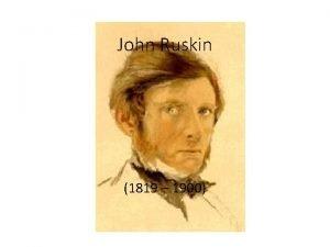 John Ruskin 1819 1900 1 2 3 4