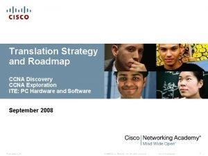 Translation Strategy and Roadmap CCNA Discovery CCNA Exploration